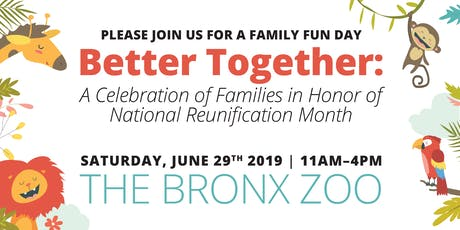 NATIONAL REUNIFICATION MONTH: FAMILY FUN DAY AT THE BRONX ZOO tickets
