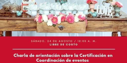 Charla de orientación sobre la Certificación en Coordinación de eventos