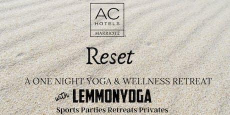 RESET: AC Marriott's Minneapolis One Night Wellness Retreat  tickets