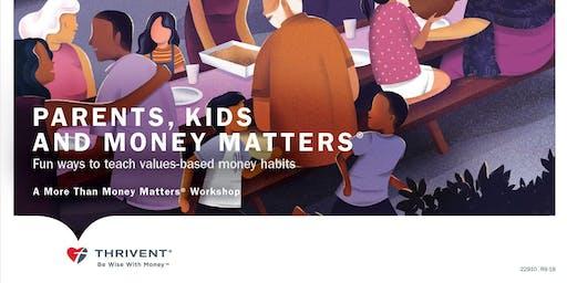 Parents Kids and Money Matters- Des Peres, MO