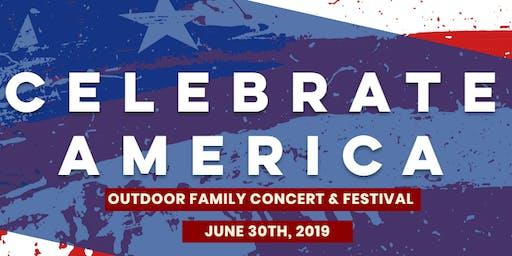 Celebrate America - Outdoor Family Concert & Festival