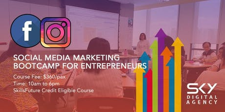 Social Media Marketing for Entrepreneurs (SkillsFuture Credit Eligible) tickets