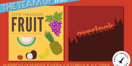 The Team Up Featuring Low Hanging Fruit & Overlook tickets