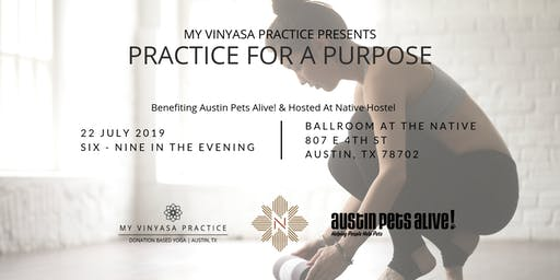 Practice for a Purpose Yoga Series -Benefiting Austin Pets Alive!