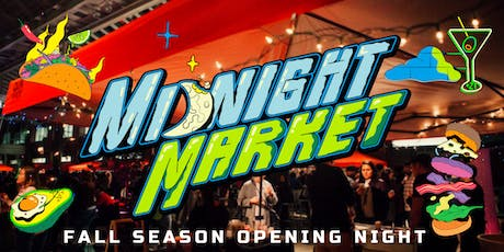 Midnight Market- Opening Night tickets
