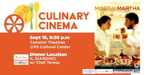 Culinary Cinema: MOSTLY MARTHA w/ Chef Teresa of IL GIARDINO