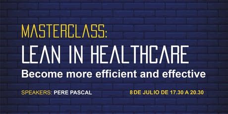 Masterclass: Lean in Healthcare - Become more efficient and effective billets