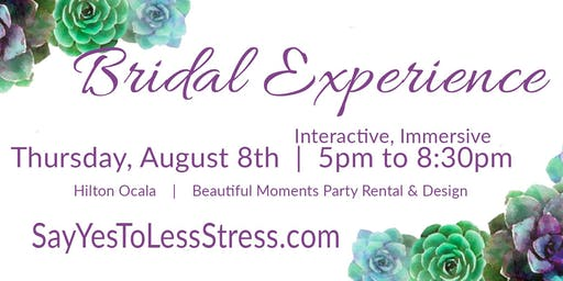 FREE Interactive, Immersive Ocala Bridal Experience