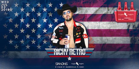 Top Tier's 3rd Annual 3rd of July Party at UF ft Ricky Retro! tickets