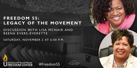 Freedom 55: Legacy of the Movement Discussion with Lisa McNair and Reena Evers-Everette tickets