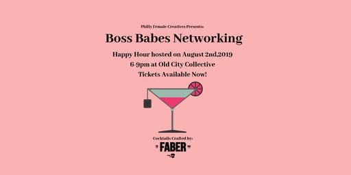 Philly Female Creatives: Boss Babe Networking