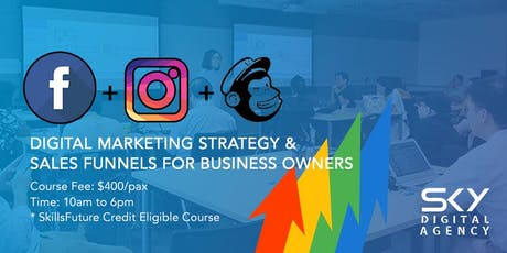 Digital Marketing Strategy & Sales Funnels (SkillsFuture Credit Eligible) tickets