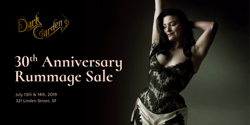 Dark Garden 30th Anniversary Rummage Sale & VIP Pre-Sale