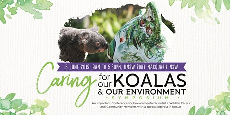 3rd Caring for our Koalas and our Environment Symposium tickets