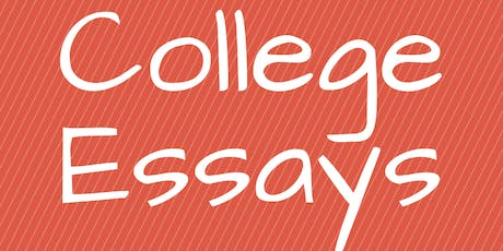 Master Class: Write Your College Essay (3 Sessions on Sundays 6PM-7PM PST) tickets