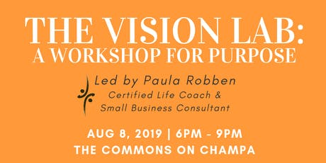 The Vision Lab: A Workshop for Purpose tickets