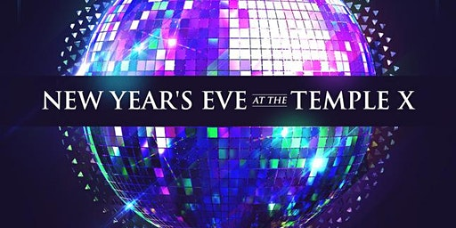NYE 2020 at The Temple X – Kansas City New Year's Eve 2019-2020