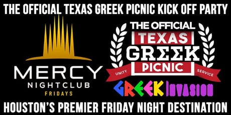 08.2 | Greek Invasion @ SoHo Fridays at Mercy | THE Greek Picnic Weekend Kickoff Party | A Plus The DJ + Mel G x Mc Hollywood indmix |TXT  832.993.4226 For Info/Sections tickets