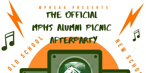 2019 MPHS Alumni Picnic Official Afterparty