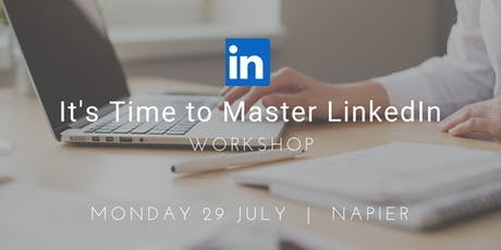 Workshop: It's Time to Master LinkedIn  tickets