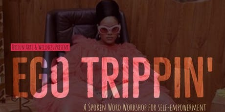Orisun Sister Presents: Ego Trippin' tickets