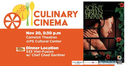 Culinary Cinema: THE SCENT OF THE GREEN PAPAYA w/ Chef Chad Gardner tickets