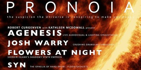 Pronoia: Curgenven/McDowall, Josh Warry, Syn, Flowers at Night tickets