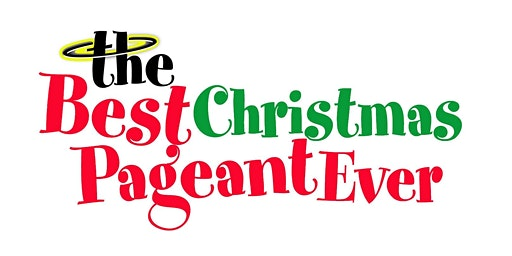 The Best Christmas Pageant Ever Saturday Performance