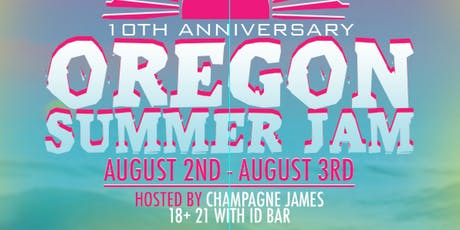 "Oregon Summer Jam 10 "" Day 2 "" tickets"