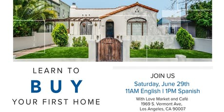 First Time Homebuyer Seminar June 29th, 2019 tickets