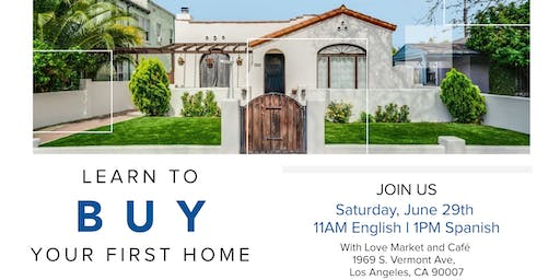 First Time Homebuyer Seminar June 29th, 2019