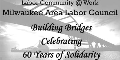 Labor Community at Work / Milwaukee Area Labor Council Annual Fundraiser