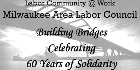 Labor Community at Work / Milwaukee Area Labor Council Annual Fundraiser tickets