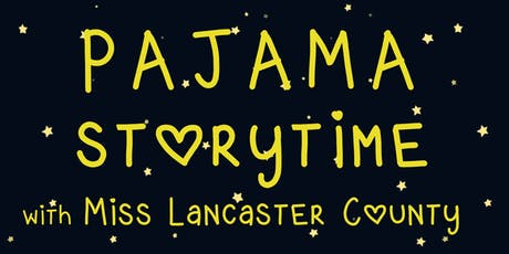 Pajama Storytime with Miss Lancaster County tickets