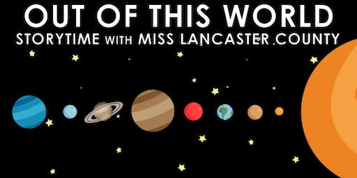 Out of This World Storytime with Miss Lancaster County