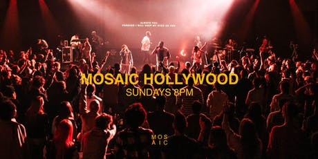 8pm Gathering - Mosaic Hollywood tickets