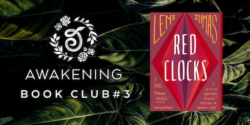 Awakening Book Club #3: Red Clocks
