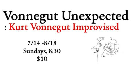 Vonnegut Unexpected: Kurt Vonnegut Improvised tickets