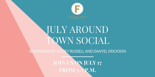 FemCity Des Moines July Around Town Social