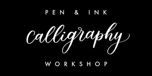 Pen & Ink Calligraphy Workshop