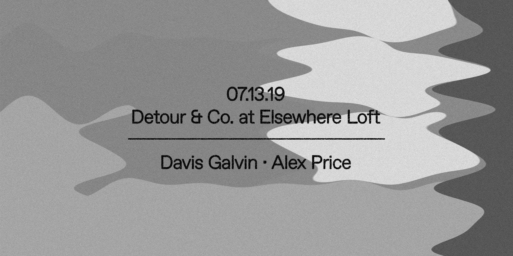 Detour & Co. w/ Davis Galvin & Alex Price