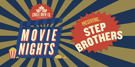 Coulee Movie Nights - Step Brothers billets