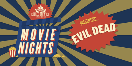 Coulee Movie Nights - Evil Dead tickets