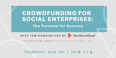 Crowdfunding for Social Enterprises: The Formula for Success tickets