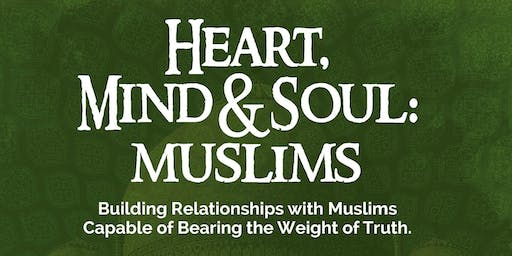 Heart, Mind & Soul – Muslims