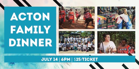 Acton Family Dinner tickets