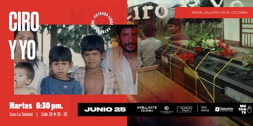 Ambulante Presenta   Ciro y Yo con presencia de su director Miguel Salazar