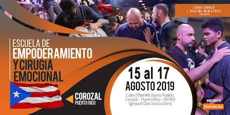 Escuela de EMPODERAMIENTO y CIRUGIA EMOCIONAL COROZAL, PUERTO RICO tickets