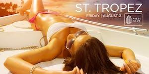 ST TROPEZ @ PRESS CLUB