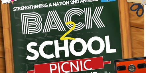 Strengthening A Nation 2nd Annual Back to School Picnic